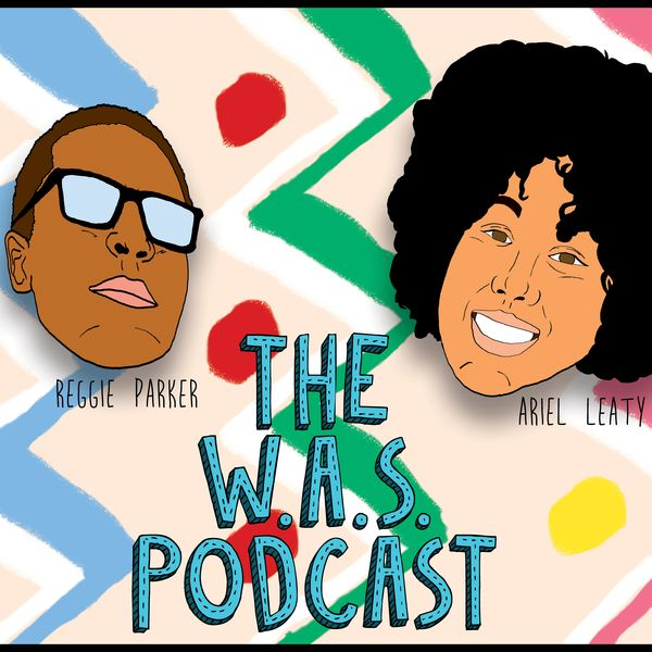 The WAS Podcast